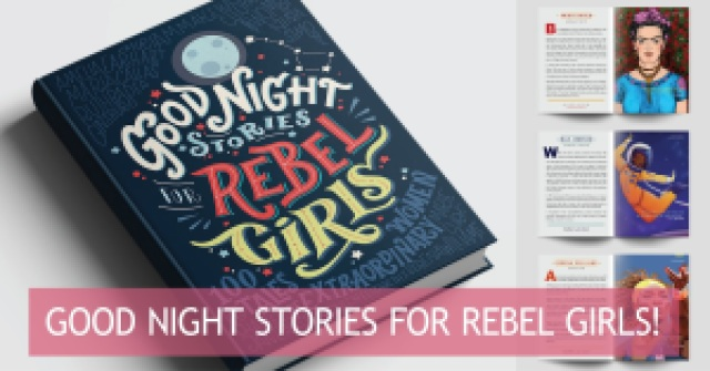 """""""Good Night Stories for Rebel Girls, Tan Grande y Jugando, feminismo"""
